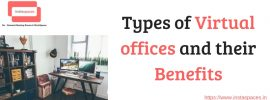 Types of Virtual offices and their Benefits (1)